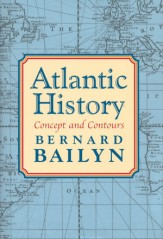 Bailyn, Atlantic History