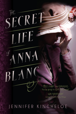 the-secret-life-of-anna-blanc-by-jennifer-kincheloe